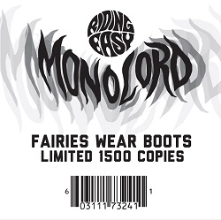 MONOLORD - FAIRIES WEAR BOOTS