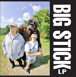 BIG STICK - LP