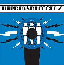 POW! - LIVE AT THIRD MAN RECORDS