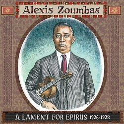 ALEXIS ZOUMBAS - A LAMENT FOR EPIRUS