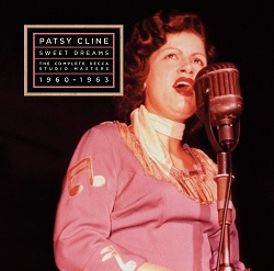 PATSY CLINE - SWEET DREAMS: THE COMPLETE DECCA STUDIO MASTERS 1960 - 63