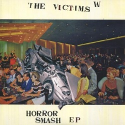 THE VICTIMS  - HORROR SMASH EP
