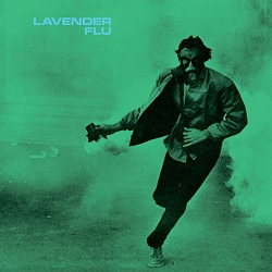 LAVENDER FLU - BARBARIAN DUST