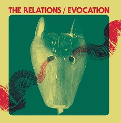 THE RELATIONS - EVOCATION