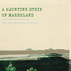 DREW MULHOLLAND - A HAUNTING STRIP OF MARSHLAND: NESS OST