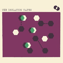 VARIOUS - THE ISOLATION TAPES