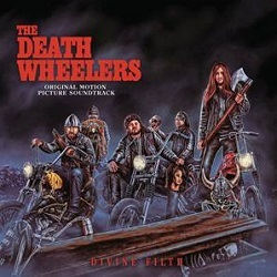THE DEATH WHEELERS  - DIVINE FILTH
