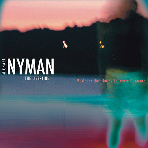 MICHAEL NYMAN - THE LIBERTINE