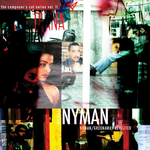 MICHAEL NYMAN - NYMAN/GREENAWAY REVISITED