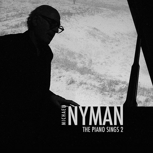 MICHAEL NYMAN - THE PIANO SINGS 2
