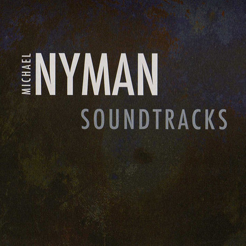 MICHAEL NYMAN - SOUNDTRACKS