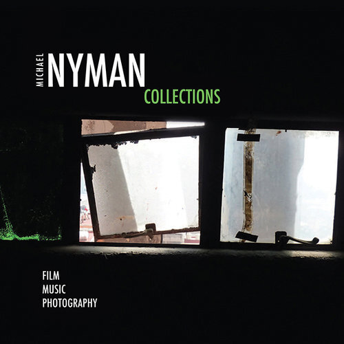 MICHAEL NYMAN - COLLECTIONS