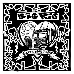 BIG RIG - EXPANSIVE HEART