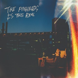THE PINHEADS - IS THIS REAL