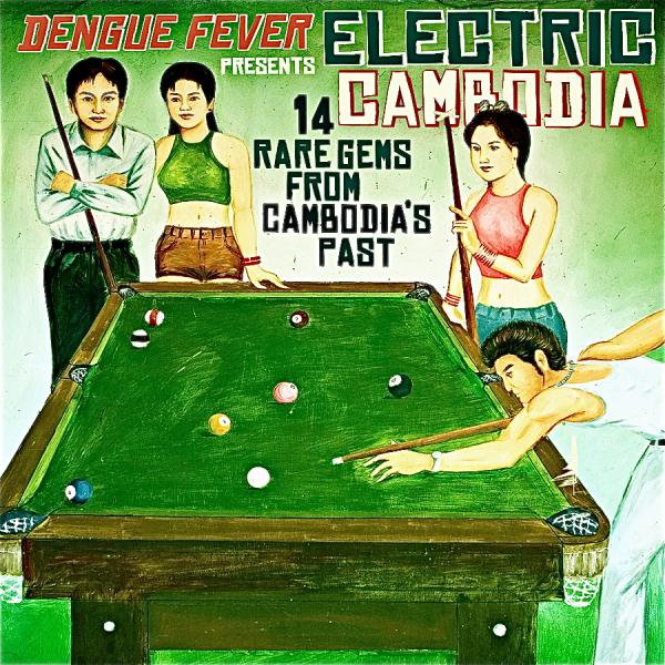 VARIOUS - DENGUE FEVER PRESENTS - ELECTRIC CAMBODIA