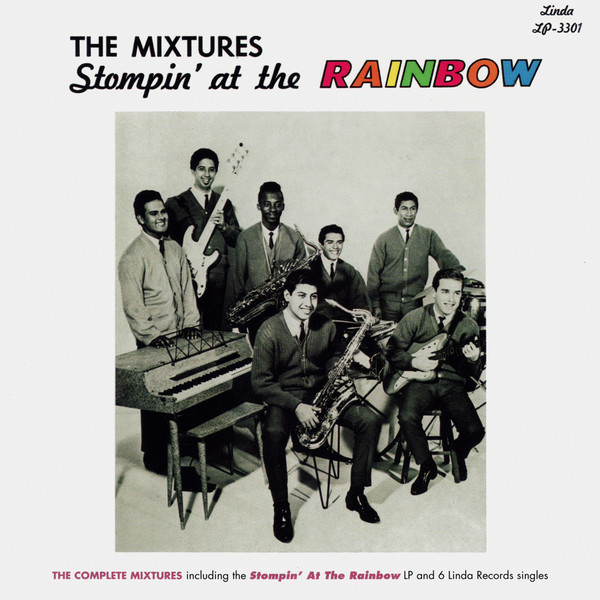 THE MIXTURES - STOMPIN' AT THE RAINBOW