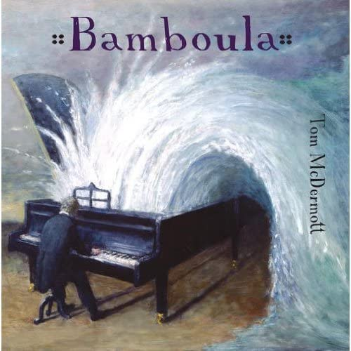 TOM McDERMOTT - BAMBOULA