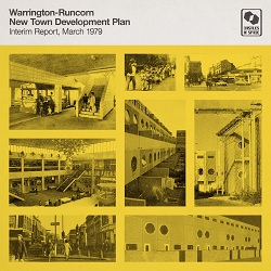 WARRINGTON-RUNCORN NEW TOWN DEVELOPMENT PLAN - INTERIM REPORT: MARCH 1979