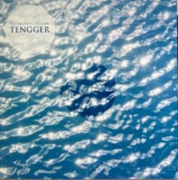 TENGGER - ELECTRIC EARTH CREATION