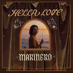 MARINERO  - HELLA LOVE