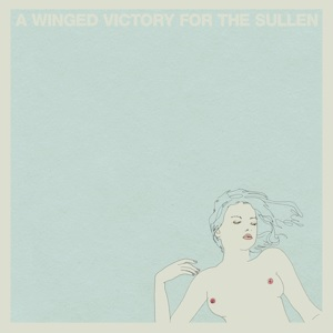 A WINGED VICTORY FOR THE SULLEN - S/T (LRS2021 VERSION)