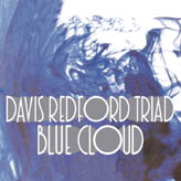 DAVIS REDFORD TRIAD - BLUE CLOUD