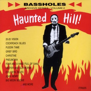 BASSHOLES - HAUNTED HILL