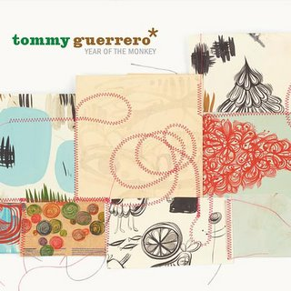 GUERRERO, TOMMY - YEAR OF THE MONKEY