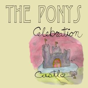 PONYS - CELEBRATION CASTLE