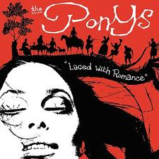PONYS - LACED WITH ROMANCE