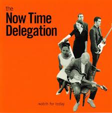 NOW TIME DELEGATION - WATCH FOR TODAY