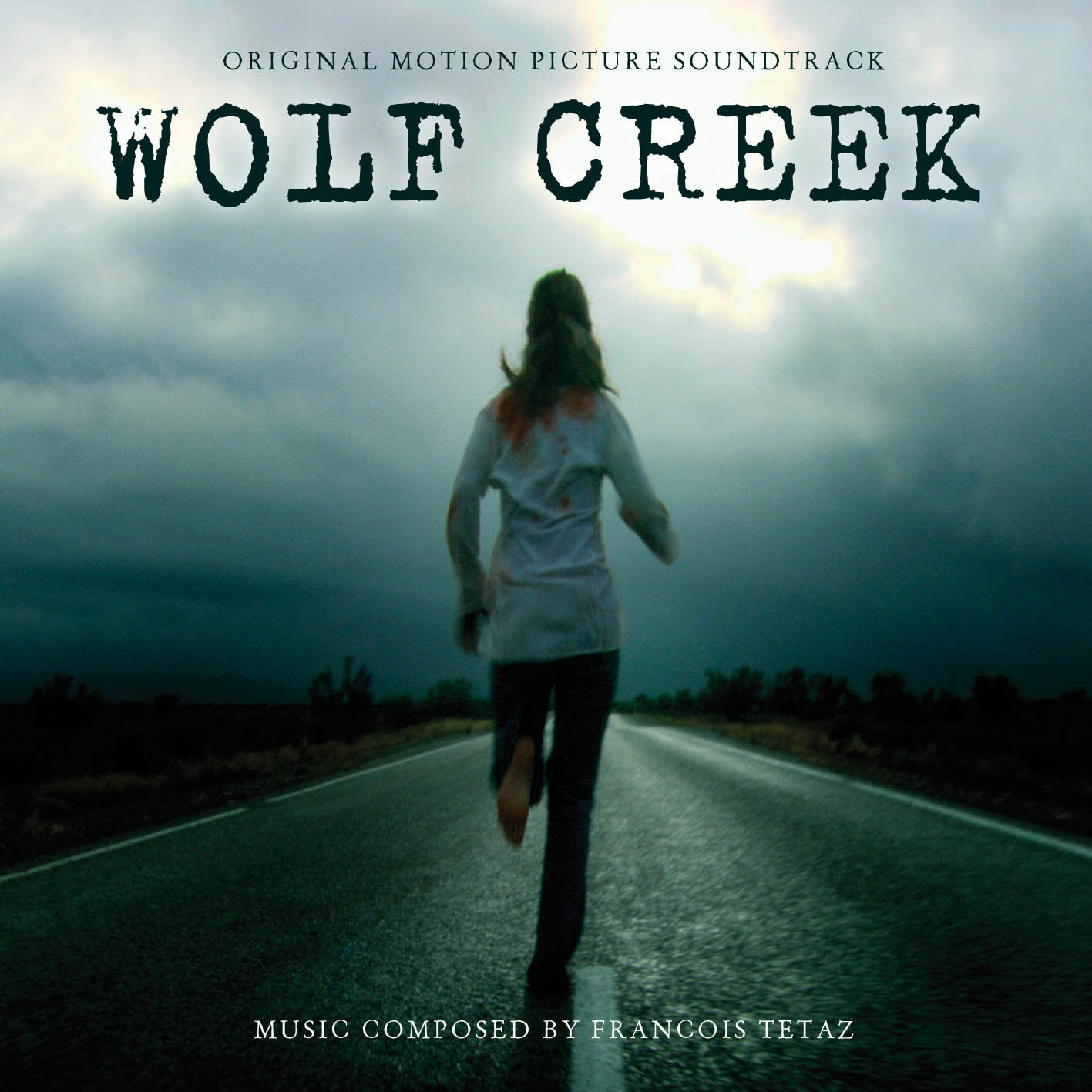 ORIGINAL SOUND TRACK: FRANCOIS TETAZ - WOLF CREEK