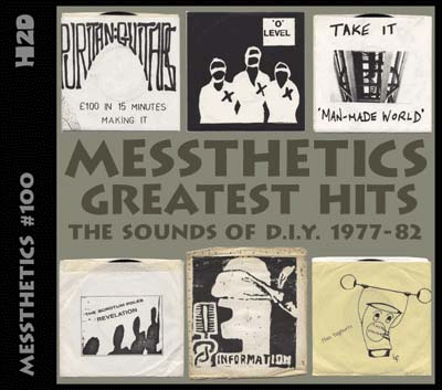 VARIOUS - MESSTHETICS GREATEST HITS: THE SOUND OF UK D.I.Y. 1977-80