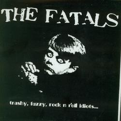 THE FATALS - GET OUT OF MY LIFE