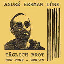 ANDRE HERMAN DUNE - TAGLICH BROT