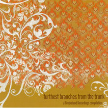 VARIOUS - FURTHEST BRANCHES FROM THE TRUNK