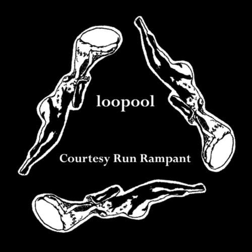LOOPOOL - COURTESY RUN RAMPANT