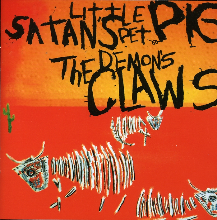 DEMON'S CLAWS - SATANS LITTLE PET PIG