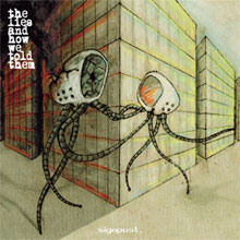 THE LIES AND HOW WE TOLD THEM - SIGNPOST EP