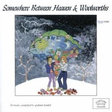 VARIOUS - SOMEWHERE BETWEEN HEAVEN AND WOOLWORTHS