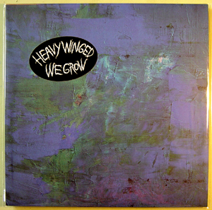HEAVY WINGED - WE GROW