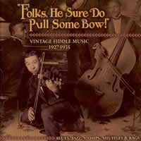 VARIOUS - FOLKS, HE SURE DO PULL  SOME BOW!