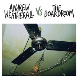 VARIOUS - ANDREW WEATHERALL VS THE BOARDROOM