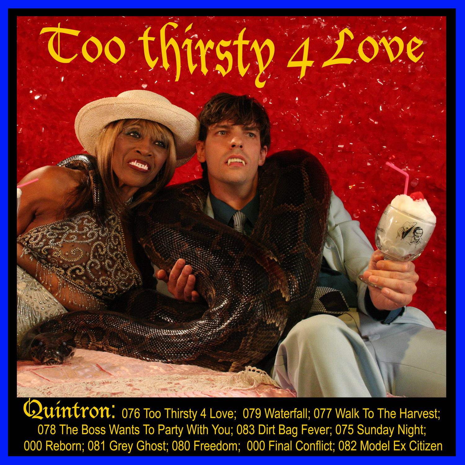 QUINTRON - TOO THIRSTY 4 LOVE
