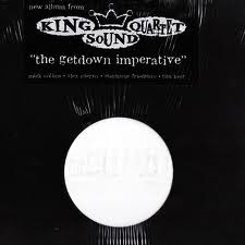 KING SOUND QUARTET - GETDOWN IMPERATIVE
