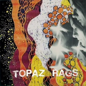 TOPAZ RAGS - CAPRICORN BORN AGAIN