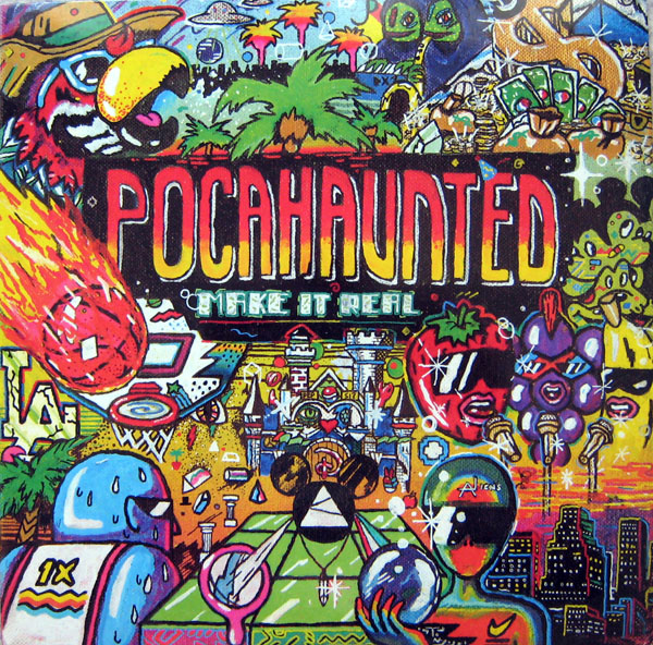 POCAHAUNTED - MAKE IT REAL