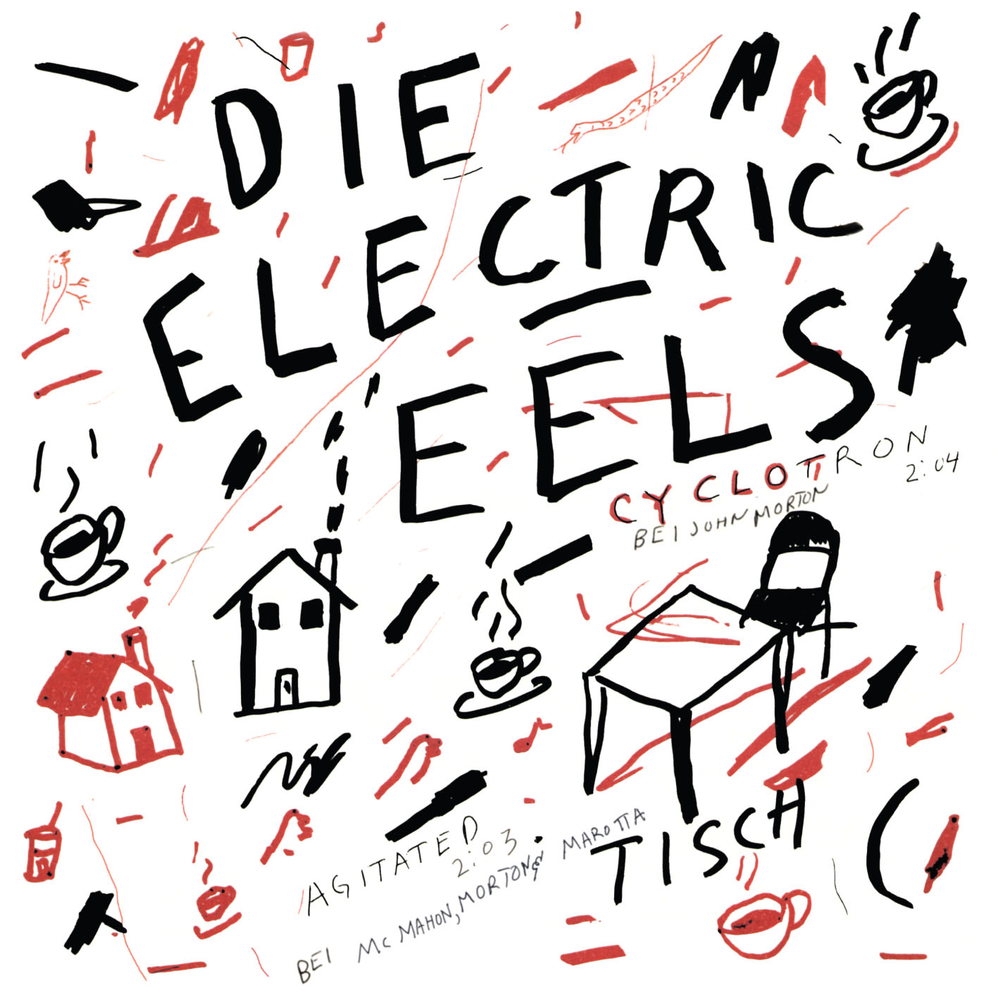 ELECTRIC EELS - (I'M SO) AGITATED / CYCLOTRON