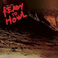 BIRDS OF MAYA - READY TO HOWL
