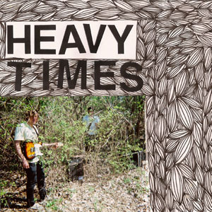 HEAVY TIMES - NO PLANS / ICE AGE